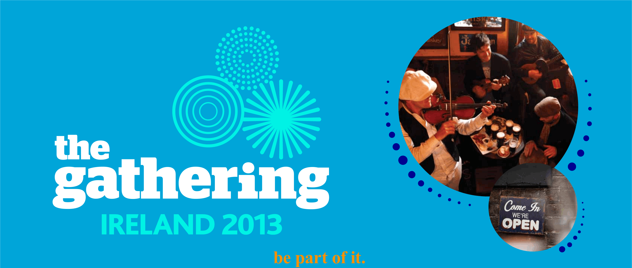 The Gathering Ireland 2013 - be a part of it.