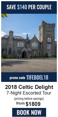 Celtic Delight 7-Nt Escorted Ireland tour